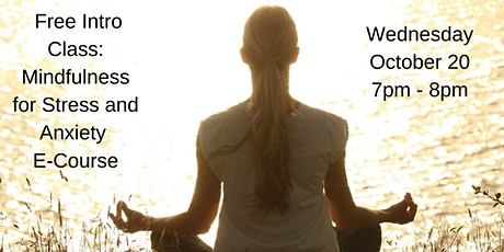 Free Online Intro Class - Mindfulness for Stress and Anxiety E-Course tickets