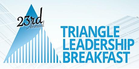 23rd Triangle Leadership Breakfast tickets