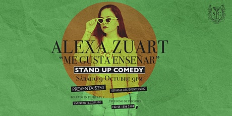 Alexa Zuart | Stand Up Comedy | Valle de Bravo boletos