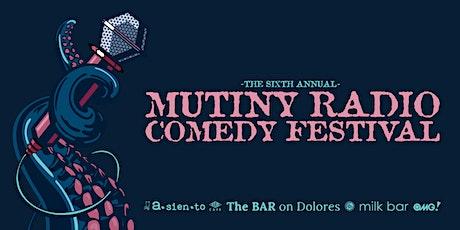 Mutiny Radio Comedy Festival Atlas Cafe SF (early) tickets