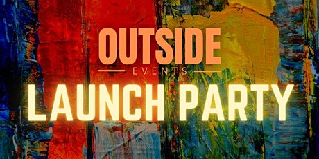 Outside Events Launch Party tickets