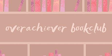 SEPTEMBER OVERACHIEVER MAGAZINE BOOKCLUB tickets
