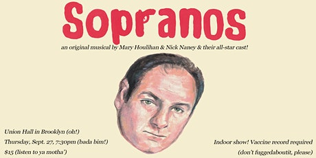 Sopranos: The Musical tickets
