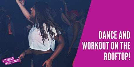 Dance and workout on the Rooftop! tickets