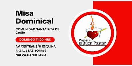 Misa Dominical Comunidad Santa Rita de Casia boletos