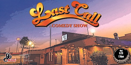 Last Call Comedy Show tickets