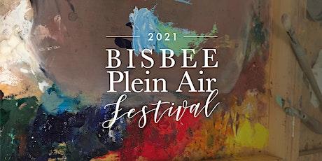 Bisbee Plein Air Festival  Oct 6-10, 2021 tickets