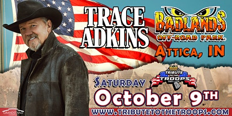 Trace Adkins - Tribute to the Troops tickets