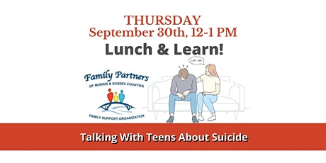 Lunch & Learn- Talking With Teens About Suicide tickets