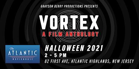 VORTEX – a film anthology tickets