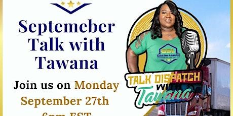 September Talk Dispatch w/Tawana tickets