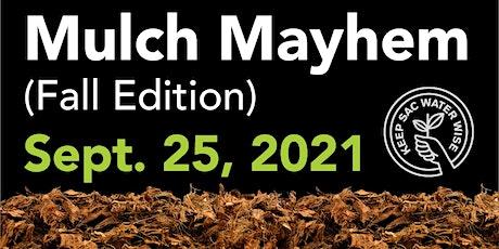 Mulch Mayhem (Fall Edition) tickets