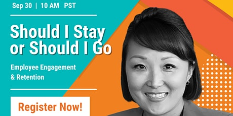 Should I stay or Should I go? – Employee Engagement tickets