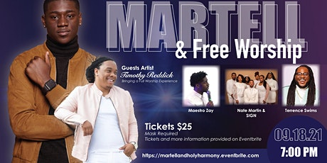 """Martell and Free Worship   """"The Worship and Praise Experience """" tickets"""