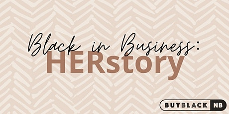 Black in Business: HERStory Chapter 6 tickets
