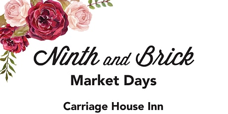 Ninth and Brick Market Days Oct 2, 5 to 9 Oct 3rd 10 to 5 tickets