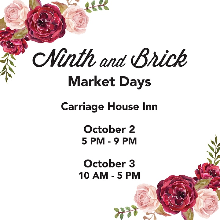 Ninth and Brick Market Days Oct 2, 5 to 9 Oct 3rd 10 to 5 image