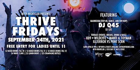 Thrive Fridays at Myth Nightclub | Friday 9.24.21 tickets