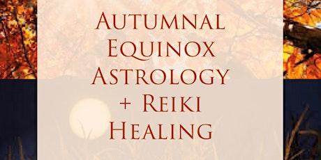 Autumnal Equinox Astrology + Reiki Healing tickets