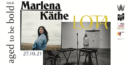 LOTA x Marlena Käthe • Doppelkonzert Tickets