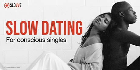 Slow Dating - SATURDAY MORNING Intimate Conversations [Online] tickets