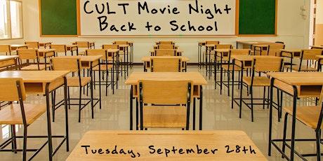C U Last Tuesday – (CULT) Movie Night – Back to School tickets