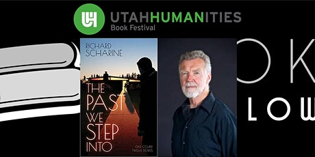 """Virtual UHBF Author Event - Richard Scharine (""""The Past We Step Into"""") tickets"""