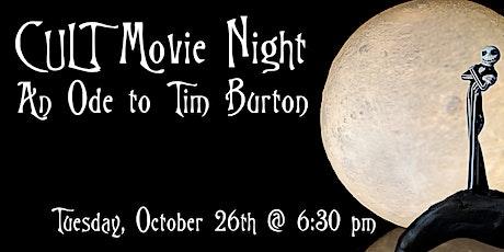 C U Last Tuesday – (CULT) Movie Night – An Ode to Tim Burton tickets