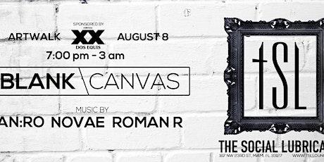 BLANK CANVAS ART WALK EVENT AUGUST 8TH tickets