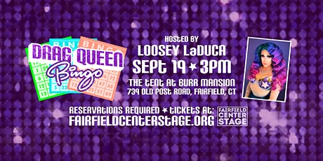 Fairfield Center Stage presents Drag Queen Bingo hosted by Loosey LaDuca tickets