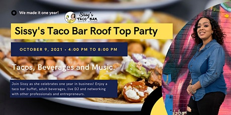 Sissy's Taco Bar Roof Top Party tickets