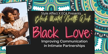 Black Love: Improving Communication in Intimate Partnerships tickets
