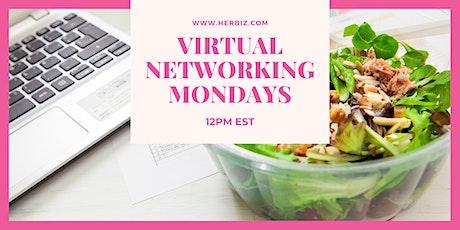 Her Biz™ Virtual Networking Mondays tickets