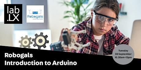 WEBINAR: Robogals - Introduction to Arduino tickets