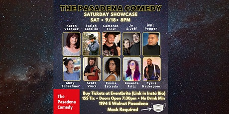 Stand-up Showcase @ The Pasadena Comedy - Saturday 9/18 at 8pm tickets