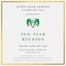 Dixon High School Class of 2011- 10 Year Reunion tickets