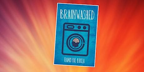 Brainwashed: Author Talk with Dr Ramdyal Bhola (BL) tickets