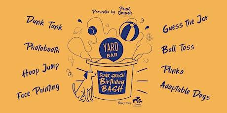 Yard Bar Dunk Smash Birthday Bash tickets