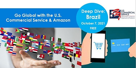 Go Global with the U.S. Commercial Service and Amazon:  Brazil Deep Dive tickets