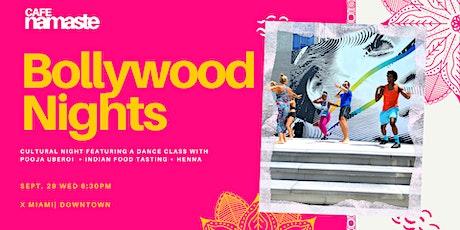 Bollywood Nights Miami: Dance  Class + Indian Food Tasting tickets
