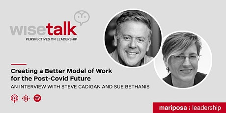 WiseTalk: Creating a Better Model of Work for the Post-Covid Future tickets