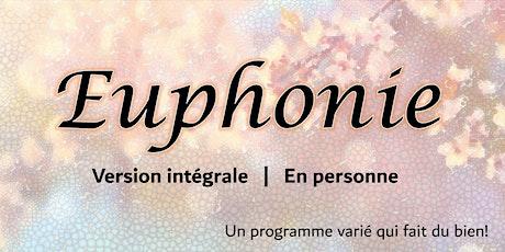 EUPHONIE - version intégrale billets