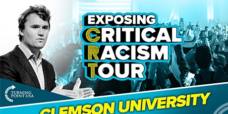 Exposing Critical Racism Tour at Clemson University tickets