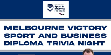 Melbourne Victory Sport and Business Diploma Trivia Night tickets