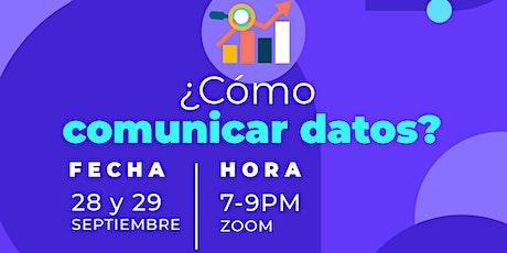 ¿Cómo comunicar datos? tickets