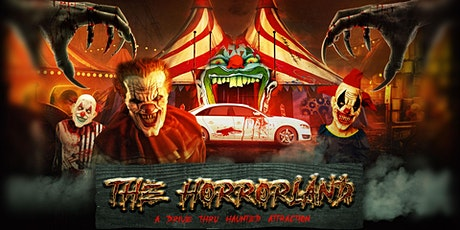 """""""THE HORRORLAND"""" DRIVE THRU HAUNTED  ATTRACTION tickets"""