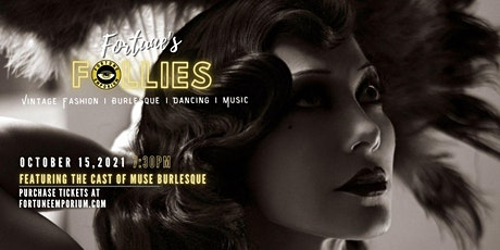 Fortune's Follies Presented by Fortune Emporium tickets
