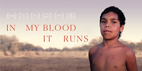 Community Movie Night & Panel Discussion - In My Blood It Runs tickets