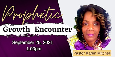 Prophetic Growth Encounter tickets