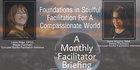 Foundations in Soulful Facilitation For A Compassionate World tickets